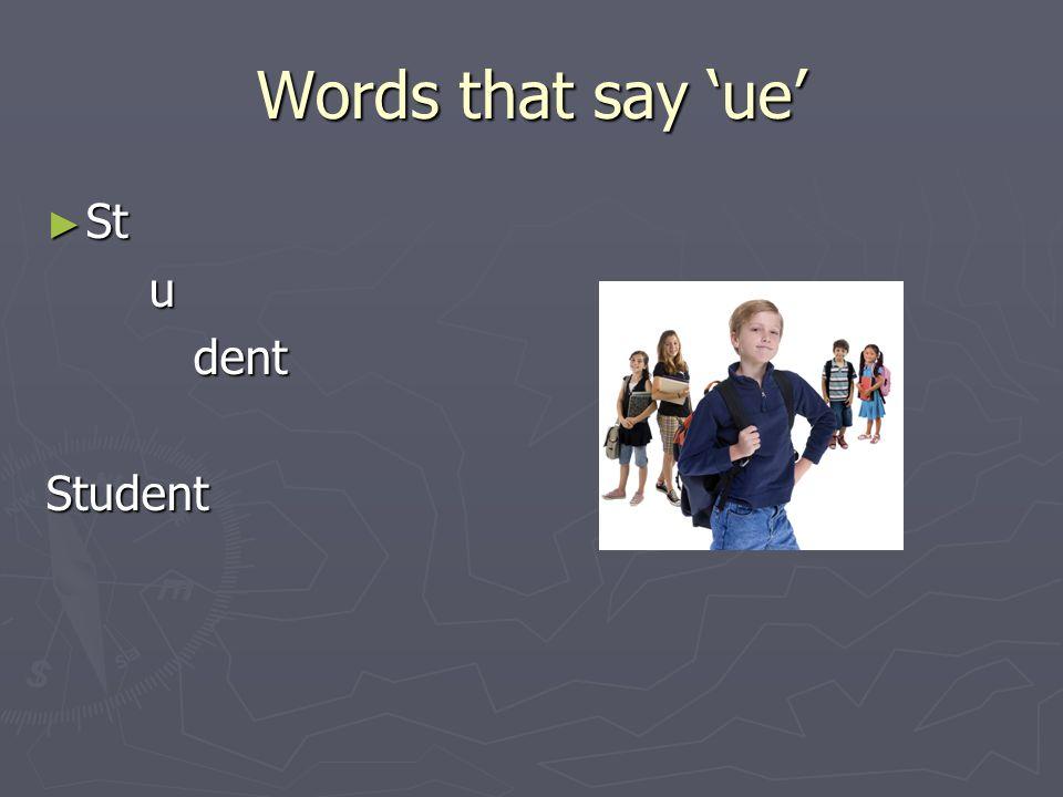 Words that say ue Pop Pop u lar larPopular