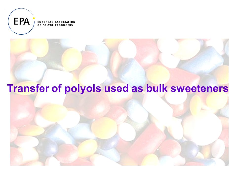 Transfer of polyols used as bulk sweeteners