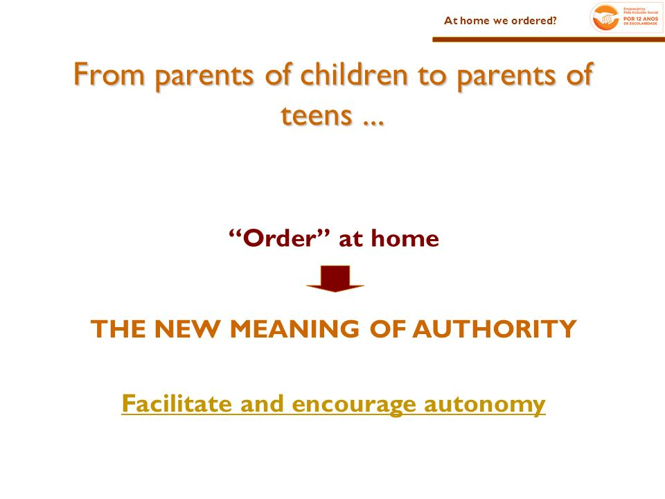 Order at home At home we ordered. From parents of children to parents of teens...