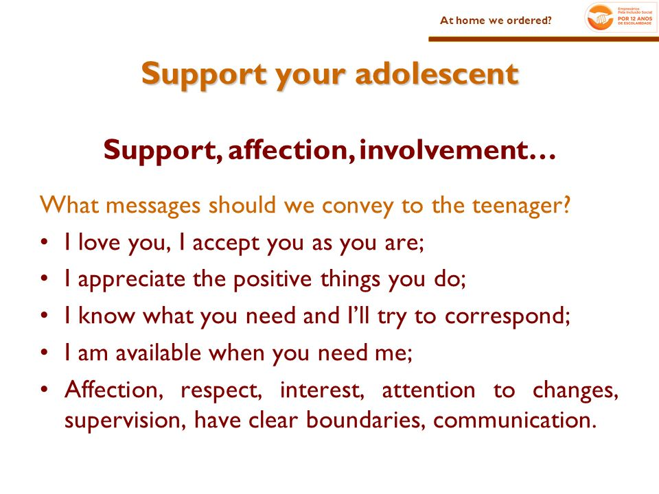 Support your adolescent What messages should we convey to the teenager.