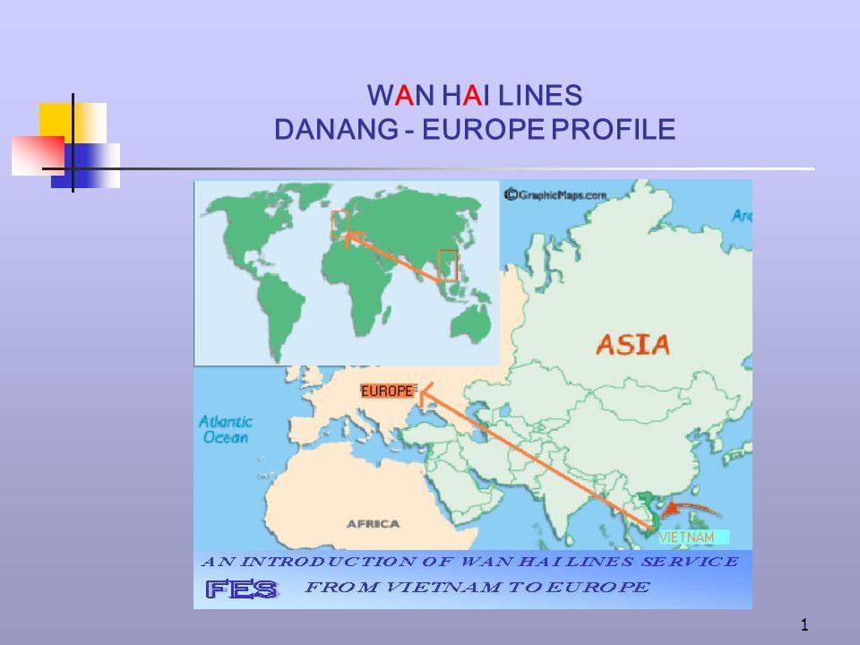 1 WAN HAI LINES DANANG - EUROPE PROFILE