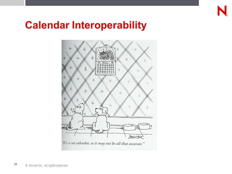 © Novell Inc. All rights reserved 24 Calendar Interoperability