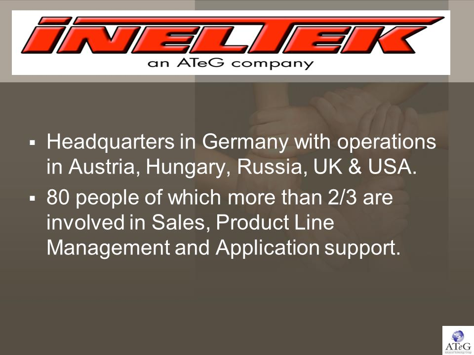 Headquarters in Germany with operations in Austria, Hungary, Russia, UK & USA.