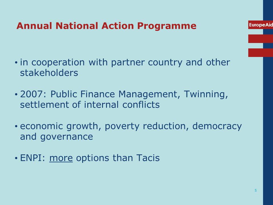 EuropeAid 5 Annual National Action Programme in cooperation with partner country and other stakeholders 2007: Public Finance Management, Twinning, set