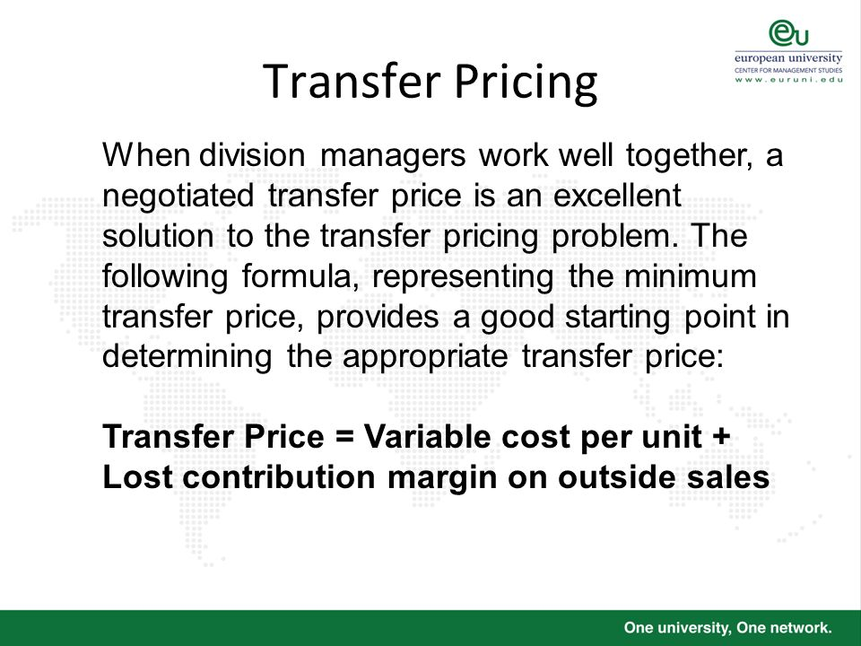 Transfer Pricing When division managers work well together, a negotiated transfer price is an excellent solution to the transfer pricing problem. The
