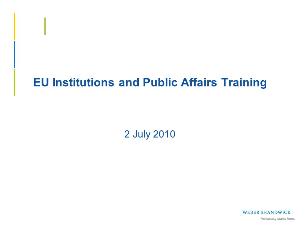 EU Institutions and Public Affairs Training 2 July 2010