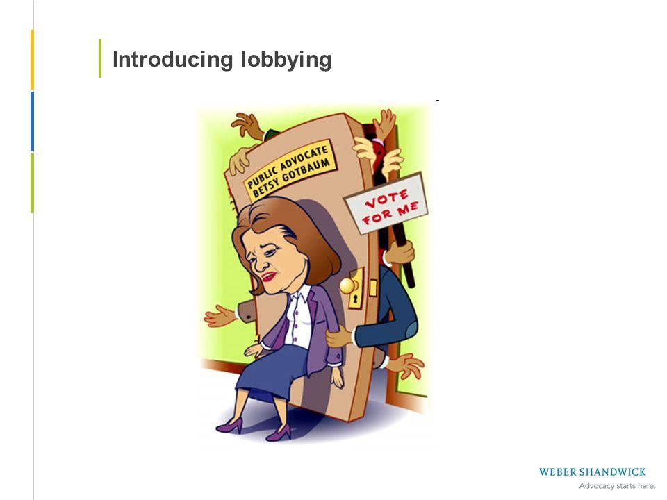 Introducing lobbying