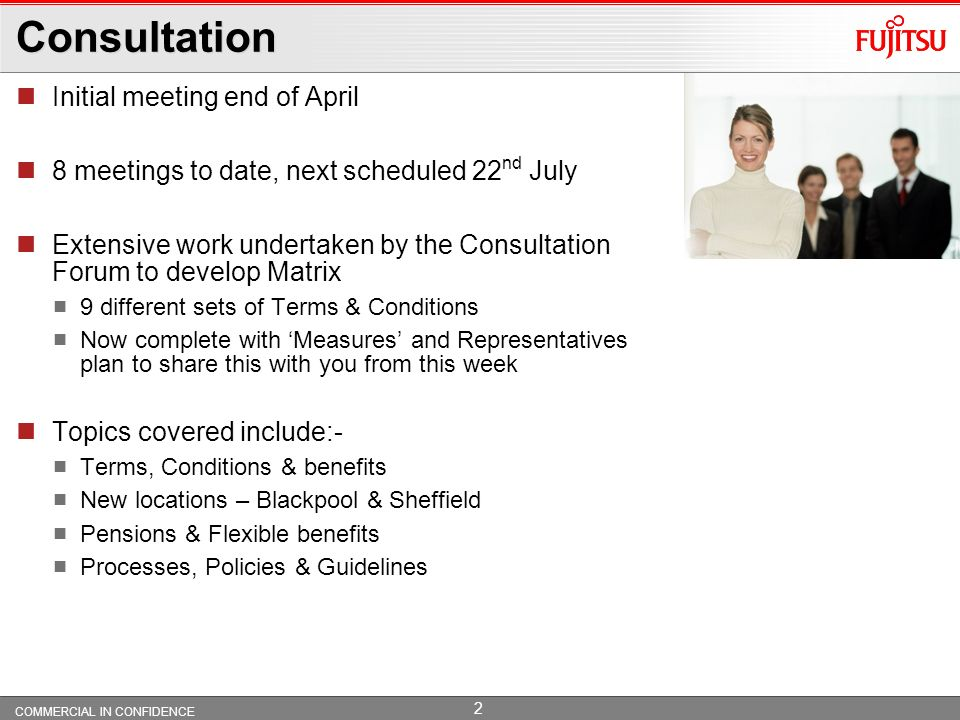 Meet Fujitsu Progress Update COMMERCIAL IN CONFIDENCE © Copyright Fujitsu Services Limited 2010