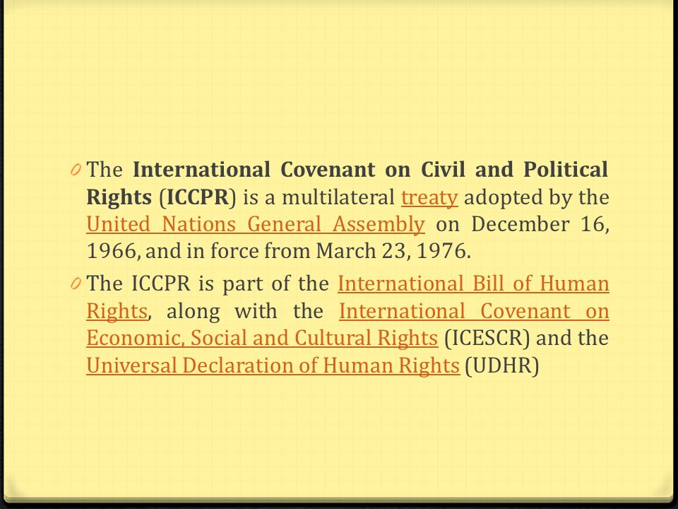 0 The International Covenant on Civil and Political Rights is monitored by the Human Rights Committee, a group of 18 experts who meet three times a year to consider periodic reports submitted by member States on their compliance with the treaty.