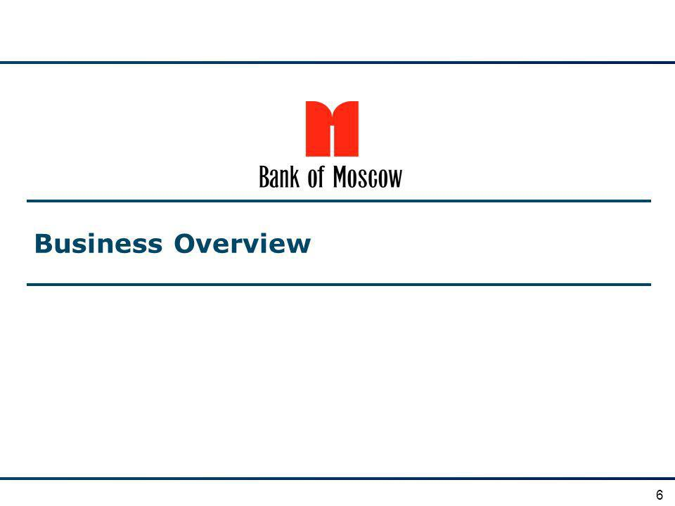Business Overview 6
