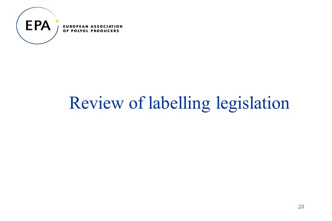 20 Review of labelling legislation