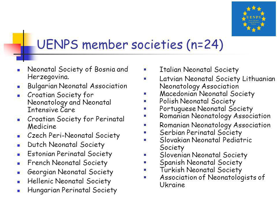 UENPS member societies (n=24) Neonatal Society of Bosnia and Herzegovina.