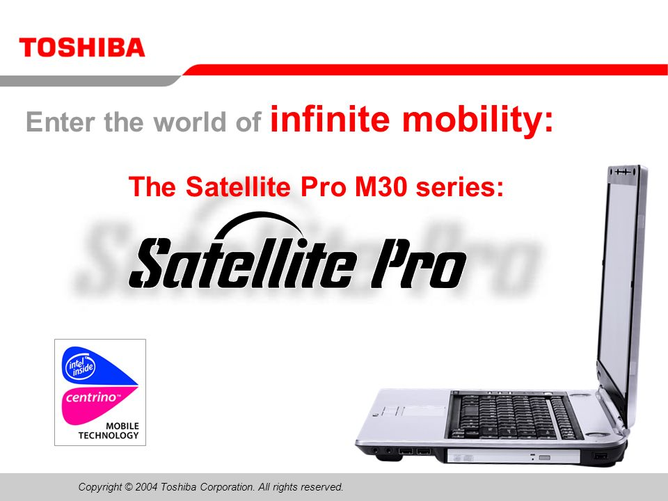 June 200412/Satellite Pro M30 Sales Presentation12 SD Memory Card technology Features of SD Memory Card –Postage stamp-sized – ideal for mobile devices –Write-protect switch prevents inadvertent overwriting of image or audio data –High data transfer rate: 2 MB/s Applications of SD Memory Card technology –Storage of data that requires high levels of security: –Content that requires copyright protection (books, music) –Personal identity data (mobile phone address book) –Content that requires intellectual property right protection –Bridge media between MP3 players, digital cameras and many more