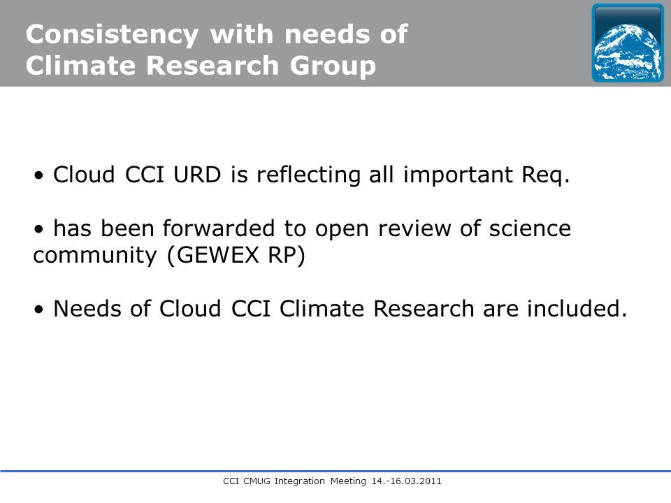 CCI CMUG Integration Meeting 14.-16.03.2011 Cloud CCI URD is reflecting all important Req.