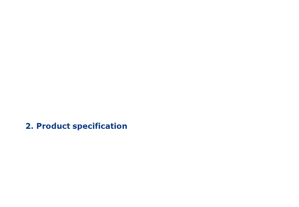 2. Product specification