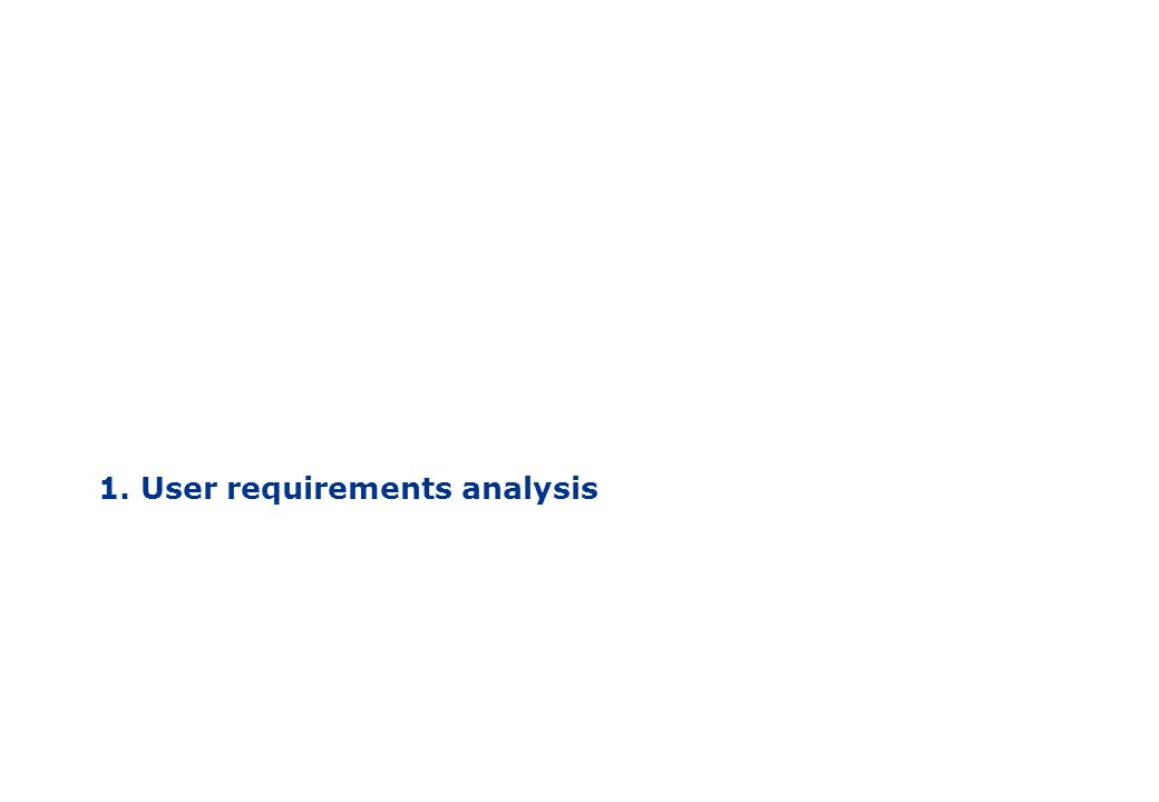 1. User requirements analysis