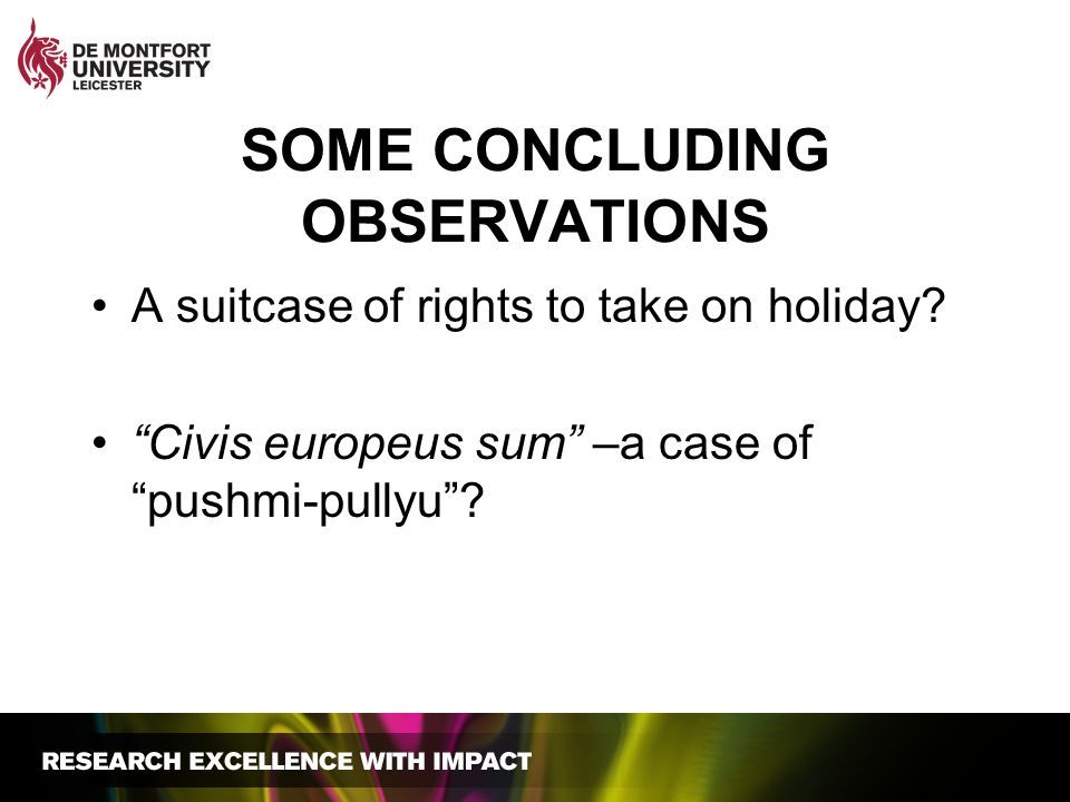SOME CONCLUDING OBSERVATIONS A suitcase of rights to take on holiday.