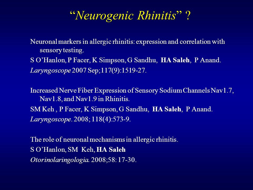 Neuronal markers in allergic rhinitis: expression and correlation with sensory testing. S OHanlon, P Facer, K Simpson, G Sandhu, HA Saleh, P Anand. La
