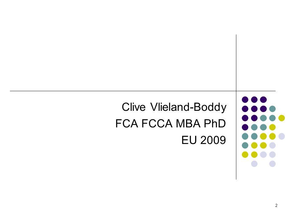 2 Clive Vlieland-Boddy FCA FCCA MBA PhD EU 2009