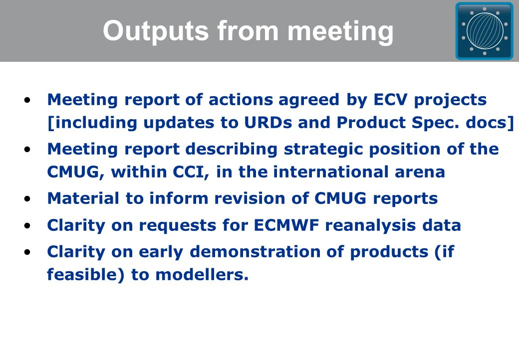 Outputs from meeting Meeting report of actions agreed by ECV projects [including updates to URDs and Product Spec.