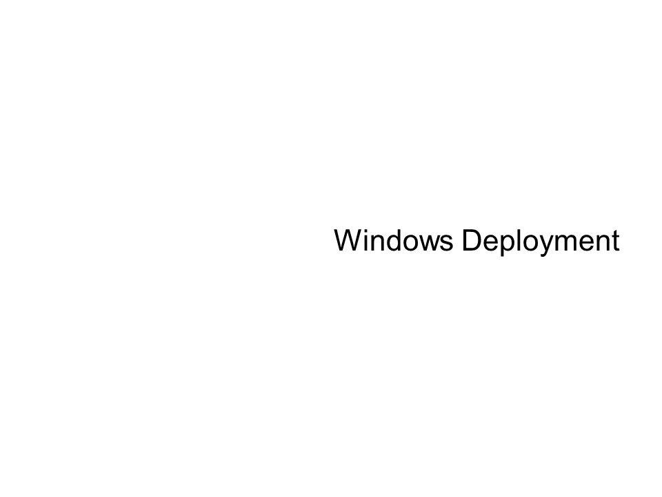 Windows Deployment