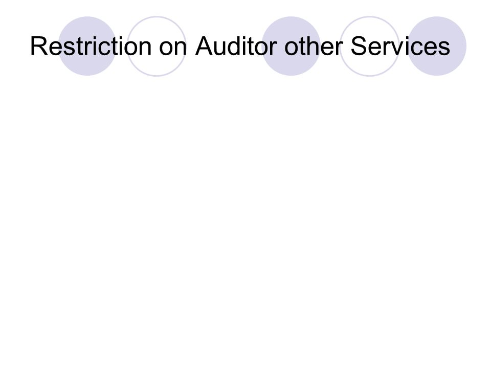 Restriction on Auditor other Services
