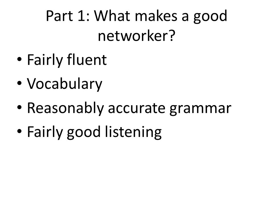 Part 1: What makes a good networker.