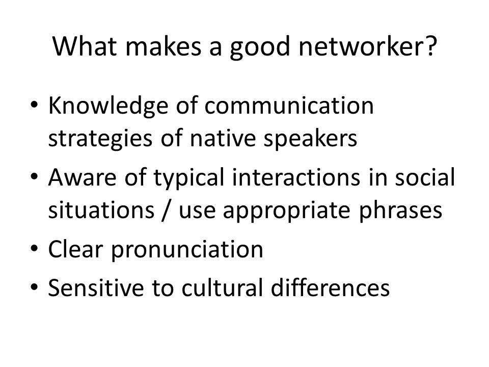 What makes a good networker.