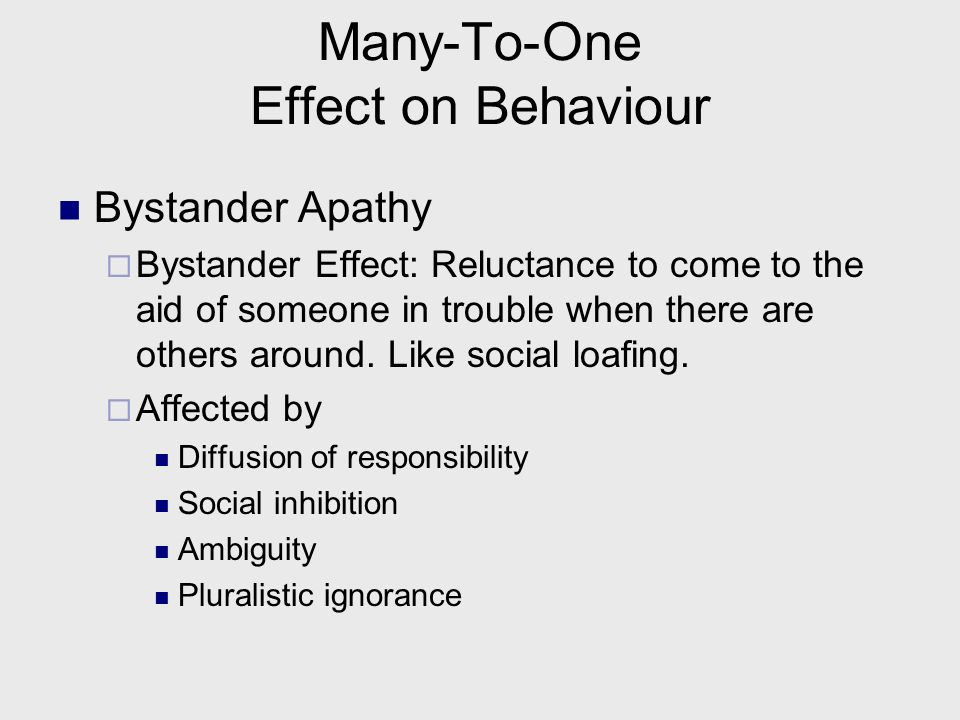 Many-To-One Effect on Behaviour Social Loafing May work less hard in a group (Latanes shouting study). Tend not to pull our weight in a group if indiv