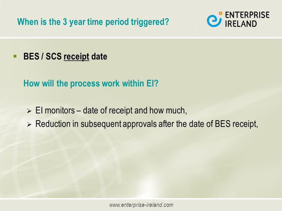 www.enterprise-ireland.com When is the 3 year time period triggered.