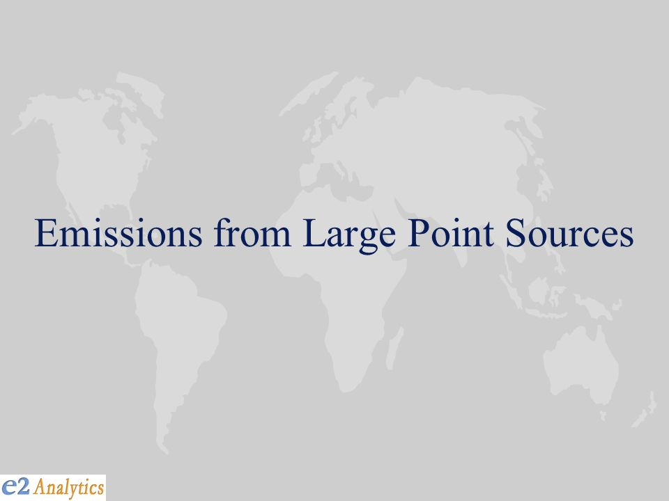 Emissions from Large Point Sources