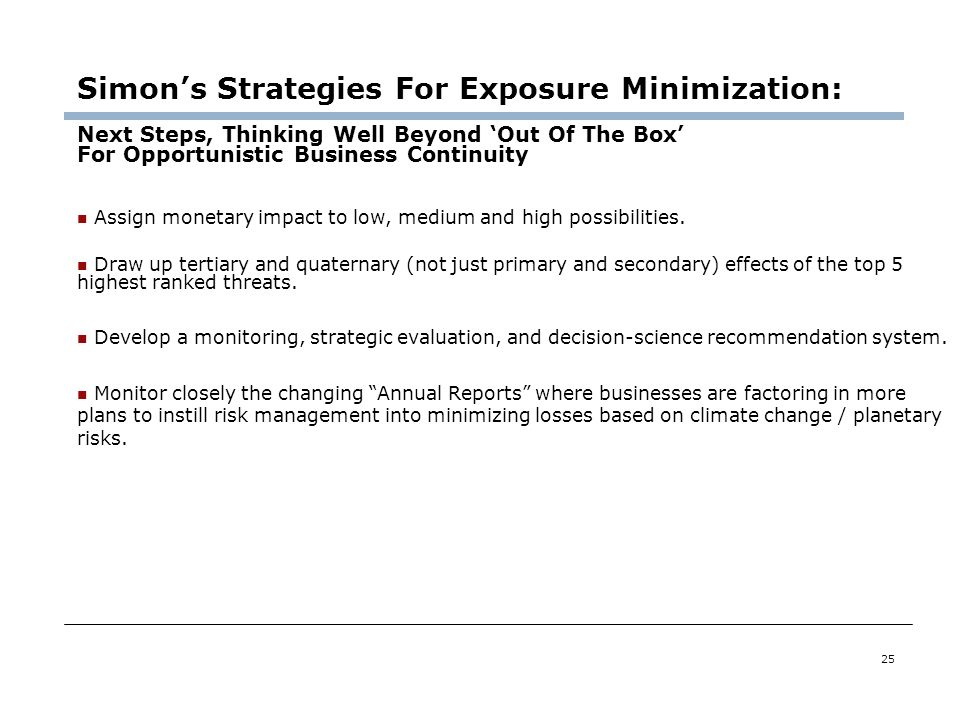 25 Simons Strategies For Exposure Minimization: Next Steps, Thinking Well Beyond Out Of The Box For Opportunistic Business Continuity Assign monetary
