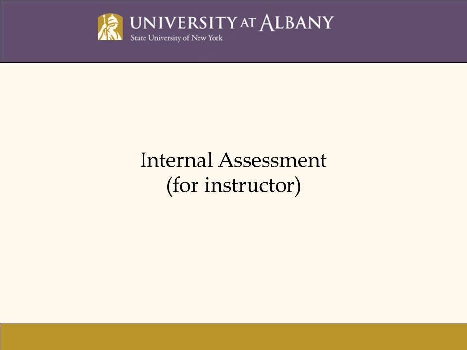Internal Assessment (for instructor)