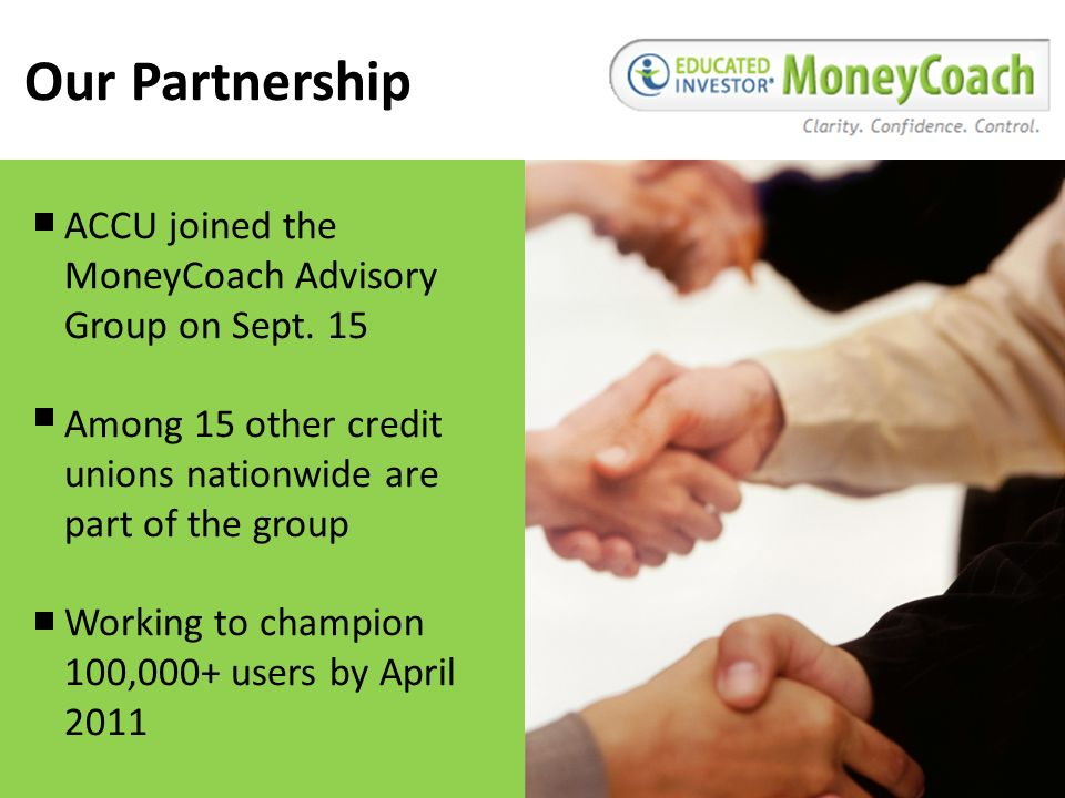 Our Partnership ACCU joined the MoneyCoach Advisory Group on Sept.