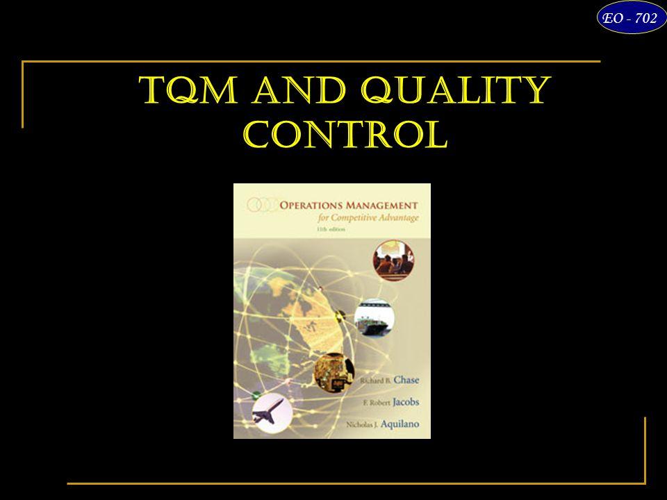 1 EO - 702 TQM and Quality Control