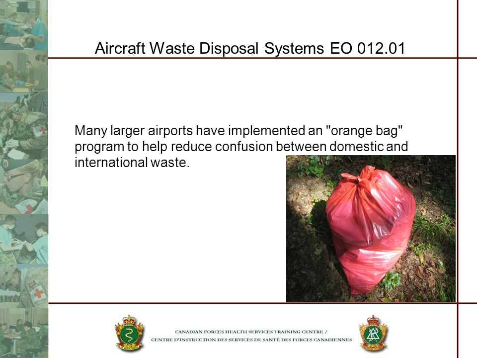 Aircraft Waste Disposal Systems EO 012.01 Many larger airports have implemented an