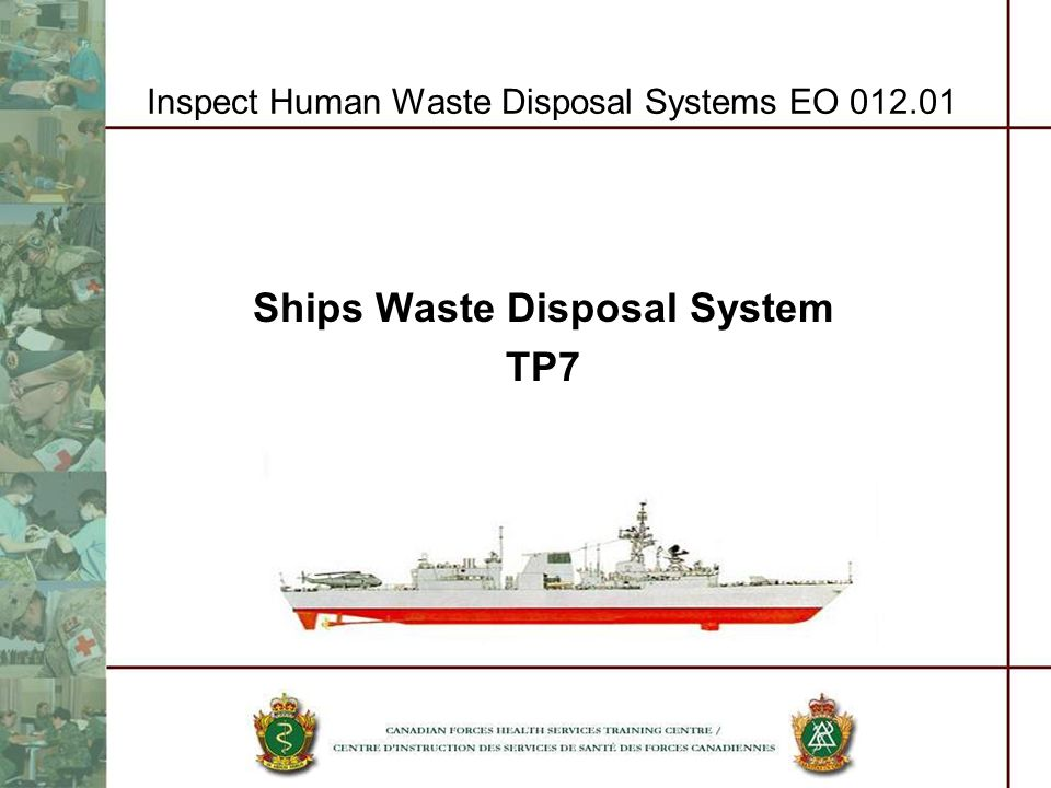 Inspect Human Waste Disposal Systems EO 012.01 Ships Waste Disposal System TP7