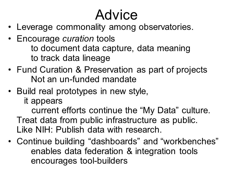 Advice Leverage commonality among observatories.