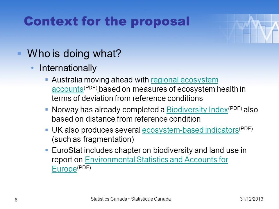 31/12/2013 Statistics Canada Statistique Canada 8 Context for the proposal Who is doing what.