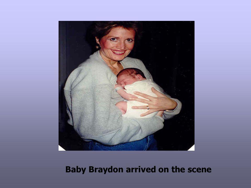 Baby Braydon arrived on the scene