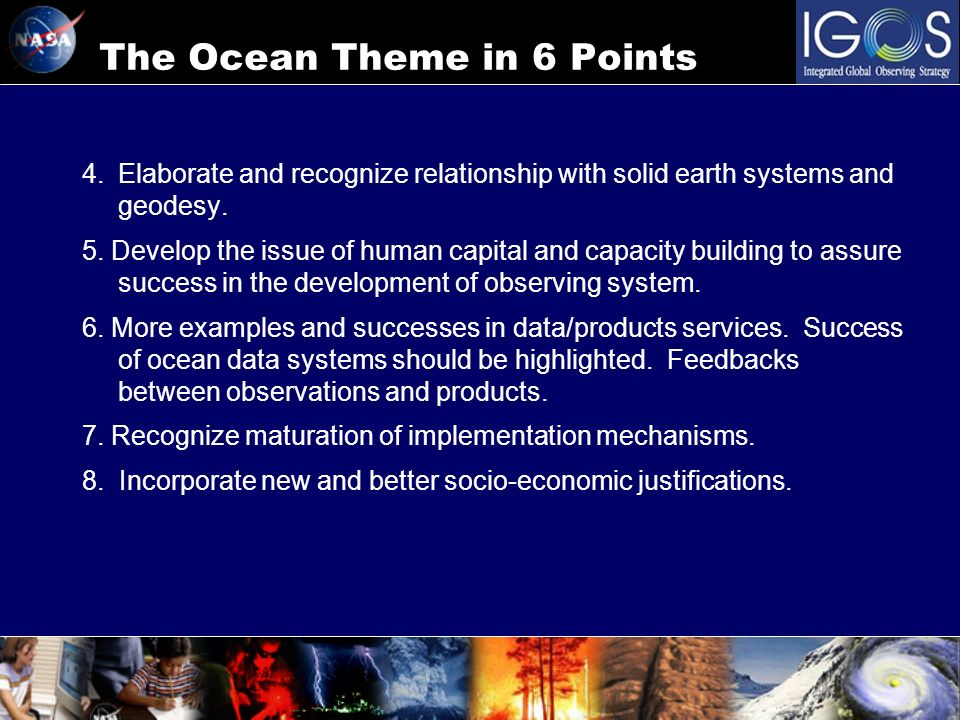 The Ocean Theme in 6 Points 4.Elaborate and recognize relationship with solid earth systems and geodesy.