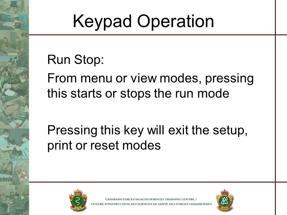 Keypad Operation Run Stop: From menu or view modes, pressing this starts or stops the run mode Pressing this key will exit the setup, print or reset m