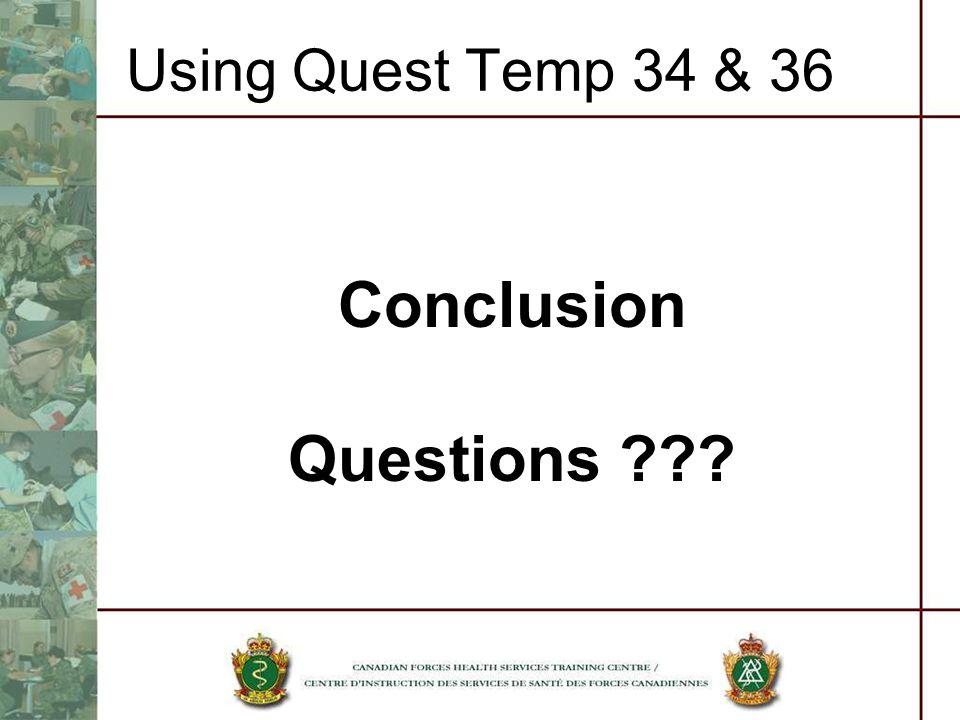 Using Quest Temp 34 & 36 Conclusion Questions ???