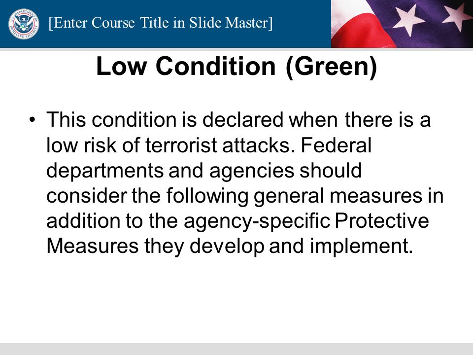 [Enter Course Title in Slide Master] Threats are color coded to improve public recognition.