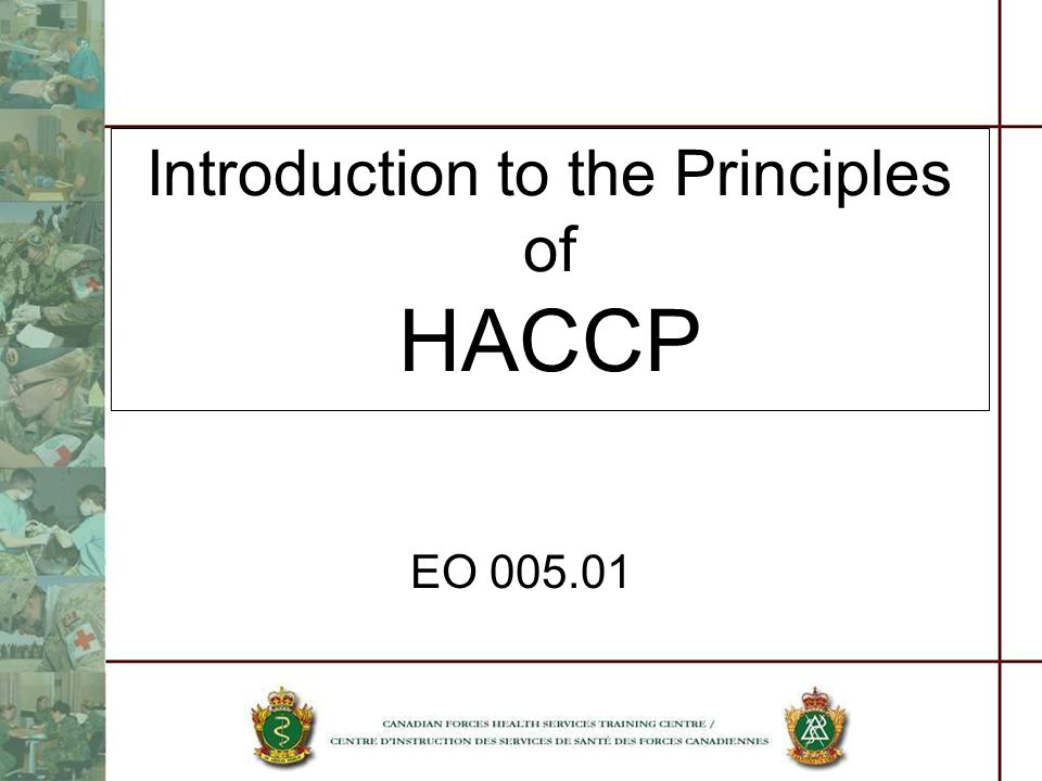 Introduction to the Principles of HACCP EO 005.01