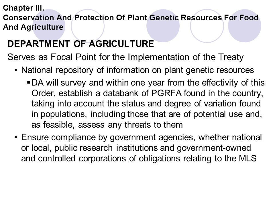 Chapter III. Conservation And Protection Of Plant Genetic Resources For Food And Agriculture DEPARTMENT OF AGRICULTURE Serves as Focal Point for the I
