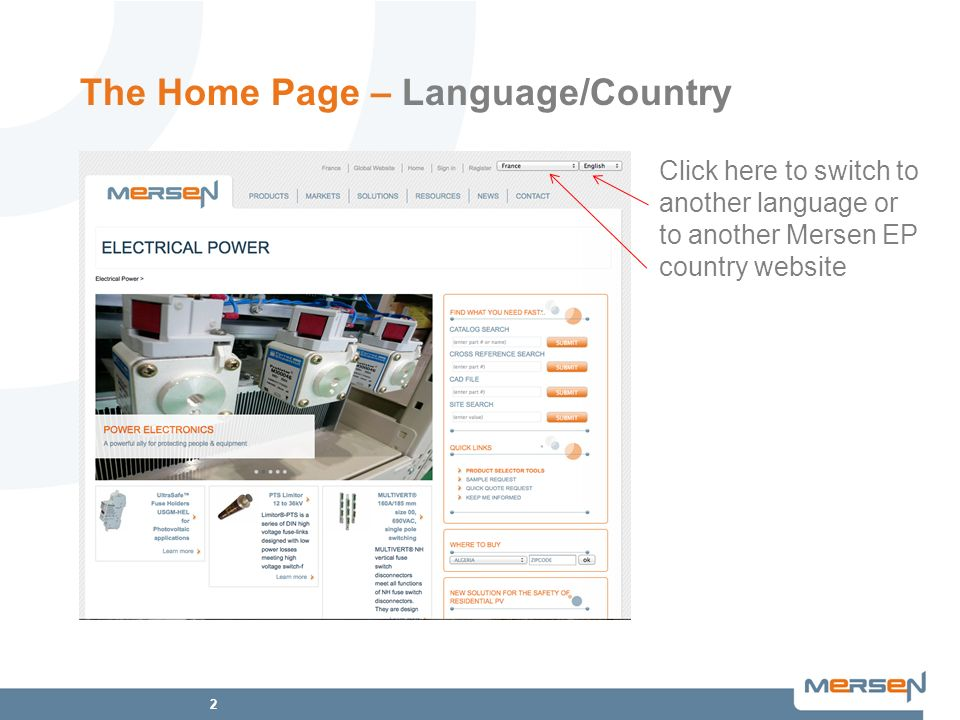 2 The Home Page – Language/Country Click here to switch to another language or to another Mersen EP country website