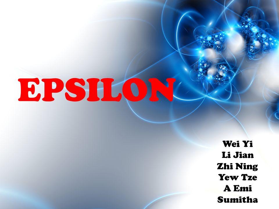 EPSILON Wei Yi Li Jian Zhi Ning Yew Tze A Emi Sumitha