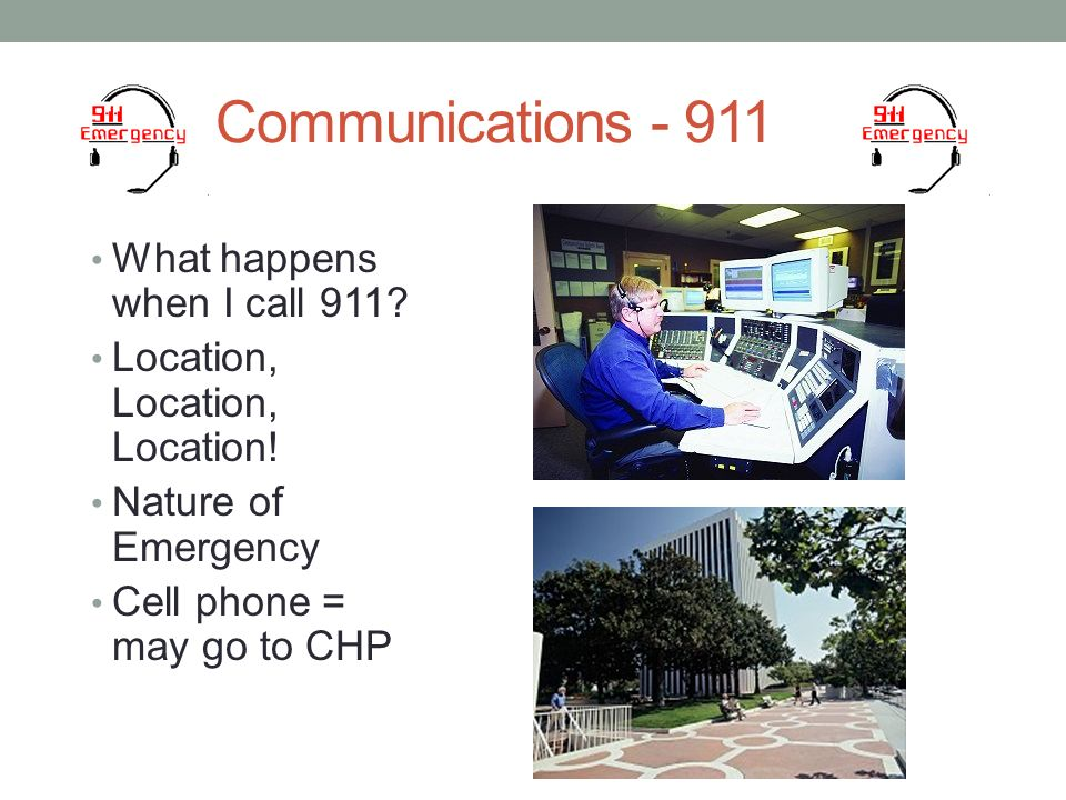 5 Communications What happens when I call 911.