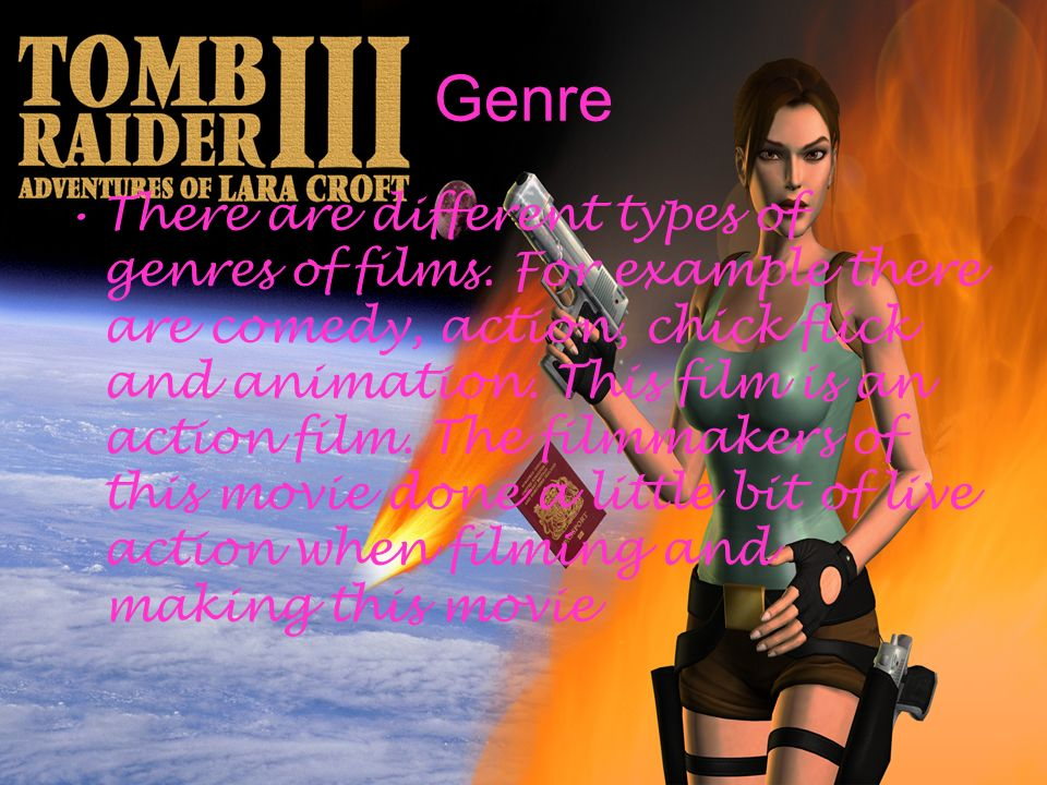 Genre There are different types of genres of films.